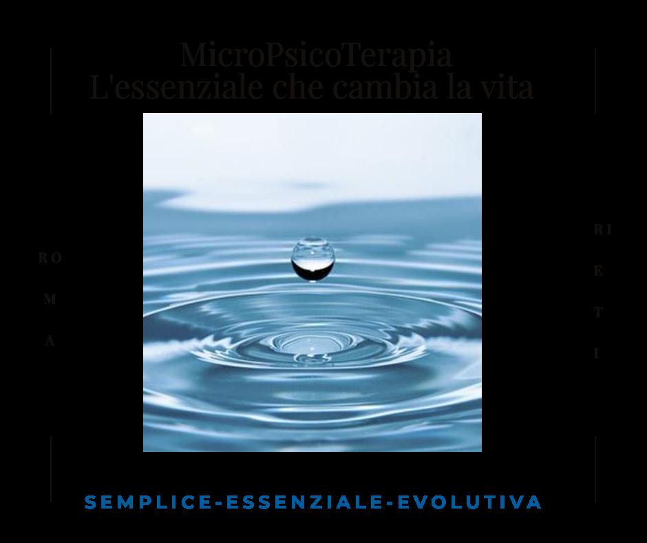 MicroPsicoterapia, l'essenziale che cambia la vita.